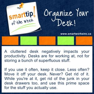 Organize Your Desk!