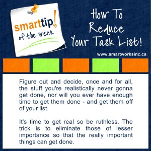 How To Reduce Your Task List!