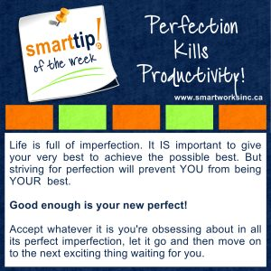 Perfection Kills Productivity!